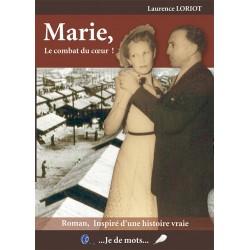 Marie, Le combat du coeur