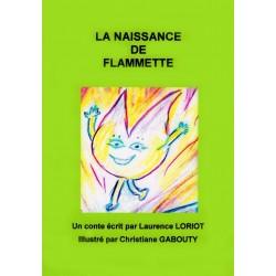 La naissance de Flamette