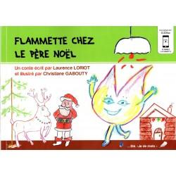 Flammette chez le Père Noël EDITION SPECIALE avec application smartphone