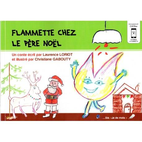 Flammette chez le Père Noël EDITION SPECIALE